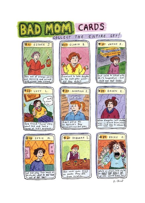 Title: Bad Mom Cards Greeting Card featuring the drawing Bad Mom Cards Collect The Whole Set by Roz Chast