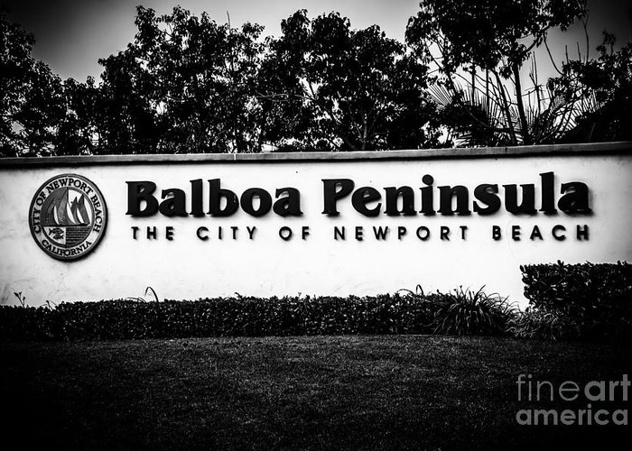 America Greeting Card featuring the photograph Balboa Peninsula Sign For City Of Newport Beach California by Paul Velgos