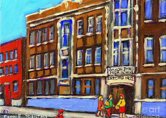 Baron Byng High School Greeting Card featuring the painting Baron Byng High School 4251 St. Urbain Street Plateau Montreal City Scene Carole Spandau Montreal A by Carole Spandau