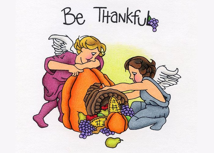 Angels Greeting Card featuring the drawing Be Thankful by Sarah Batalka
