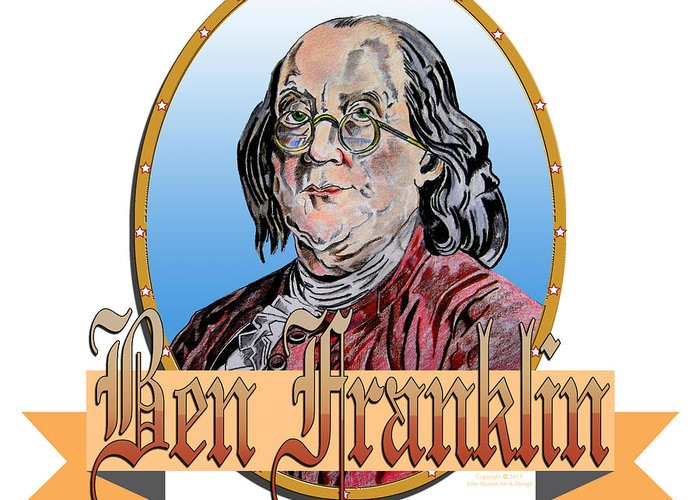 Ben Franklin Greeting Card featuring the drawing Ben Franklin by John Keaton
