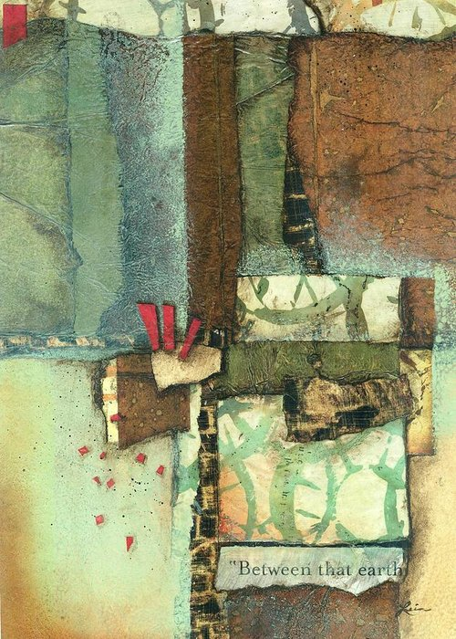 Collage Greeting Card featuring the mixed media Between The Earth by Laura Lein-Svencner