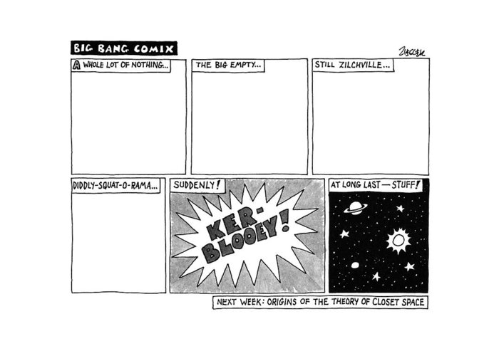Big Bang Greeting Card featuring the drawing Big Bang Comix by Jack Ziegler