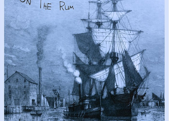 Rum Greeting Card featuring the photograph Blame It On The Rum Schooner by John Stephens