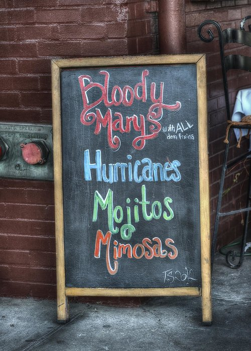 Signs Greeting Card featuring the photograph Bloody Marys by Brenda Bryant