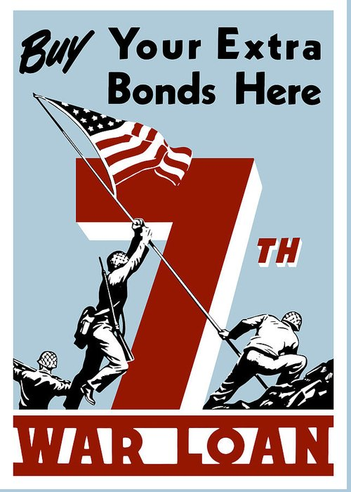 Wwii Greeting Card featuring the painting Buy Your Extra Bonds Here by War Is Hell Store