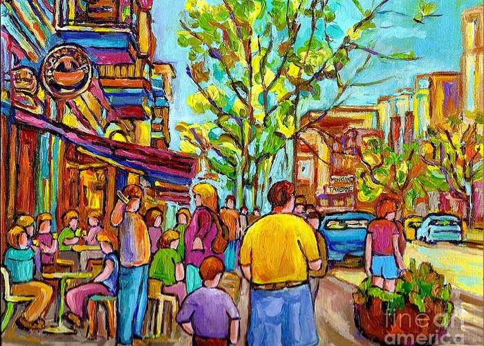 Montreal Streetscene Greeting Card featuring the painting Cafes In Springtime by Carole Spandau