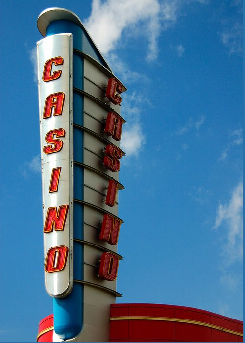 Casino Greeting Card featuring the photograph Casino Sign by Norman Pogson