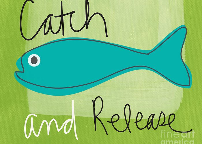 Fishing Greeting Card featuring the painting Catch And Release by Linda Woods
