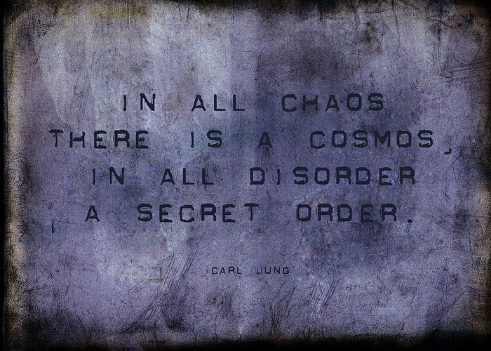 Chaos Greeting Card featuring the digital art Chaos - Carl Jung by Randi Kuhne