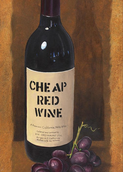 Wine And Grapes Painting Greeting Card featuring the painting Cheap Red Wine by Terri Meyer