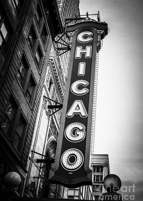 America Greeting Card featuring the photograph Chicago Theatre Sign In Black And White by Paul Velgos
