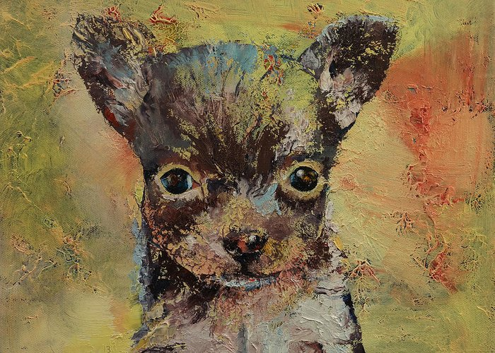 Portrait Greeting Card featuring the painting Chihuahua by Michael Creese