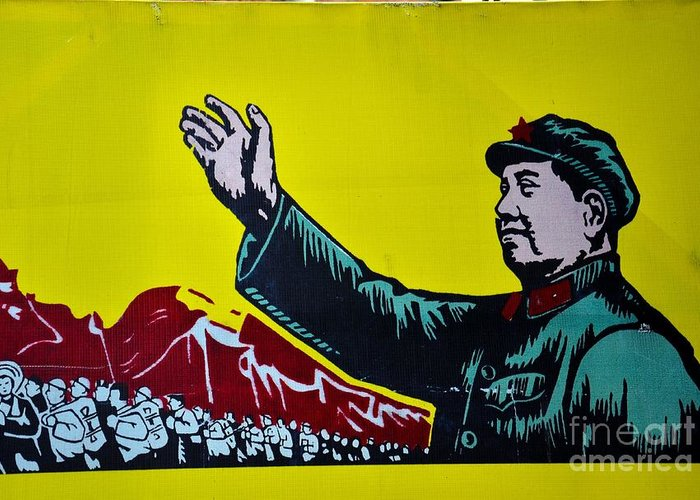 Mao Greeting Card featuring the photograph Chinese Communist Propaganda Poster Art With Mao Zedong Shanghai China by Imran Ahmed