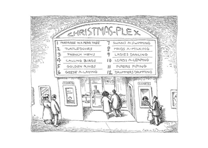 (couple Entering Cineplex Titled 'christmas-plex' Where The Twelve Days Of Christmas Are Playing.) Holidays Greeting Card featuring the drawing Christmas-plex by John O'Brien