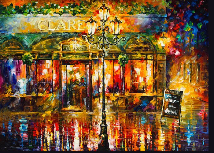 Clarens Greeting Card featuring the painting Clarens Misty Cafe by Leonid Afremov