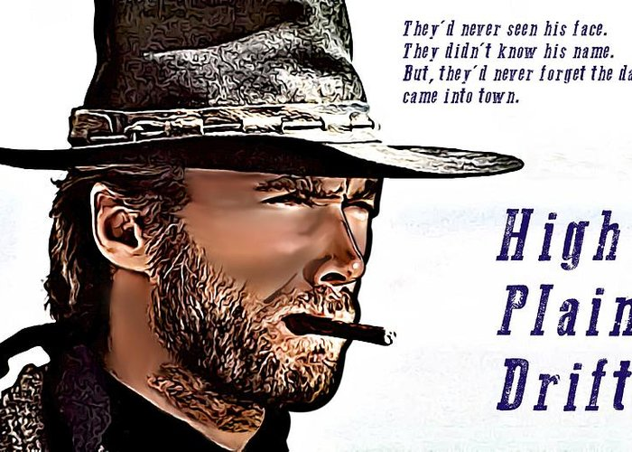 Man With No Name Trilogy Greeting Card featuring the digital art Clint Eastwood High Plains Drifter by James Griffin
