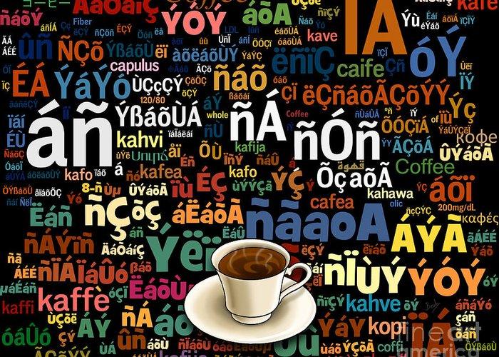 Coffee Greeting Card featuring the digital art Coffee Language by Bedros Awak