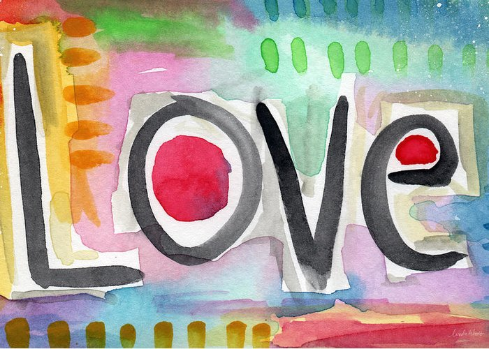 Love Greeting Card featuring the painting Colorful Love- painting by Linda Woods