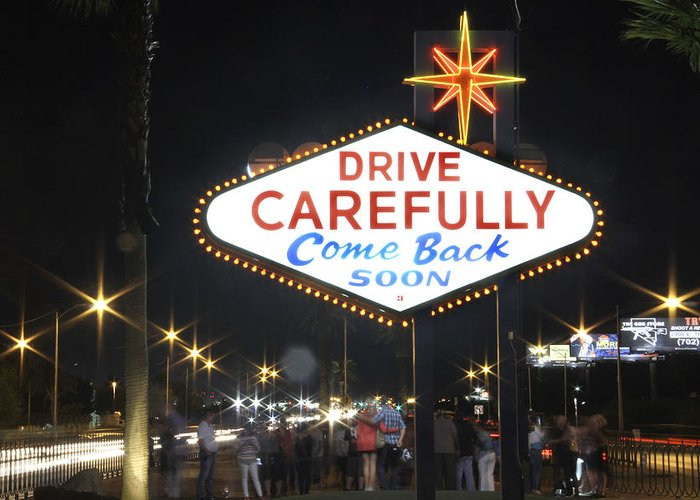 Come Back Soon Greeting Card featuring the photograph Come Back Soon Las Vegas by Mike McGlothlen