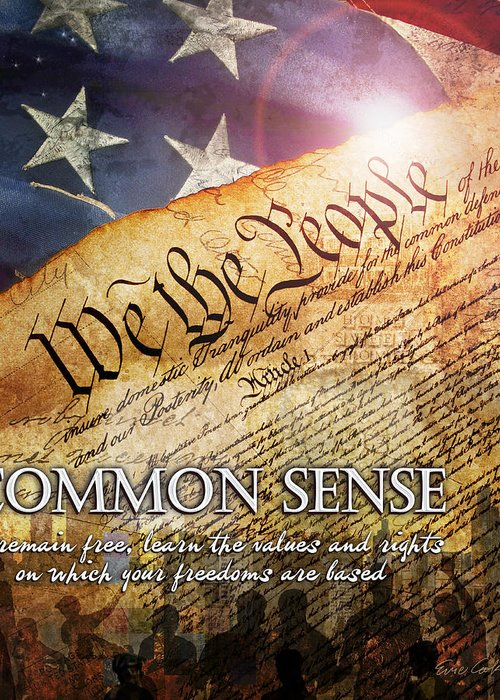 Constitution Greeting Card featuring the digital art Common Sense by Evie Cook