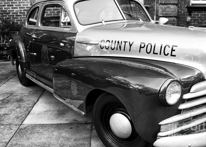 County Police In Black And White Greeting Card featuring the photograph County Police In Black And White by John Rizzuto