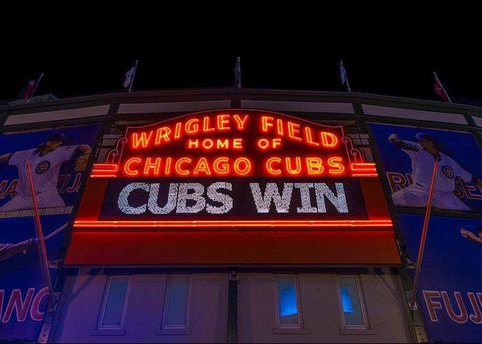 Marquee Greeting Card featuring the photograph Cubs Win by Steve Gadomski