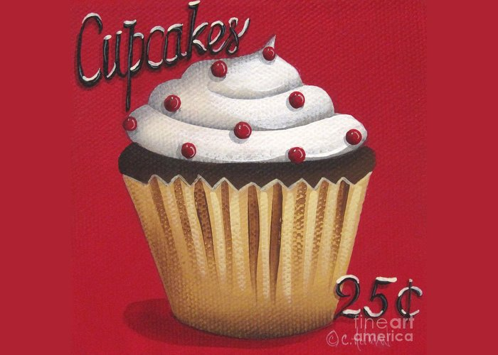 Art Greeting Card featuring the painting Cupcakes 25 Cents by Catherine Holman