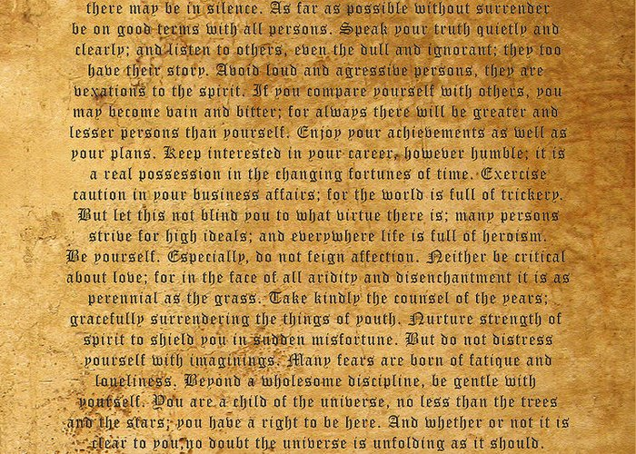 Desiderata Greeting Card featuring the photograph Desiderata by Kurt Van Wagner