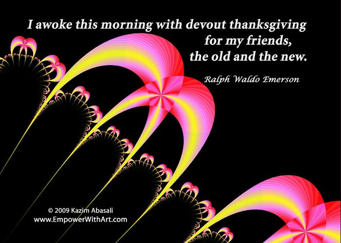 Religious Greeting Card featuring the digital art Devout Thanksgiving For My Friends by Kazim Abasali