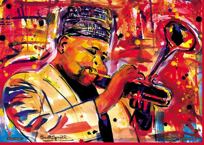Dizzy Gillespie Greeting Card featuring the painting Dizzy Gillespie by Everett Spruill