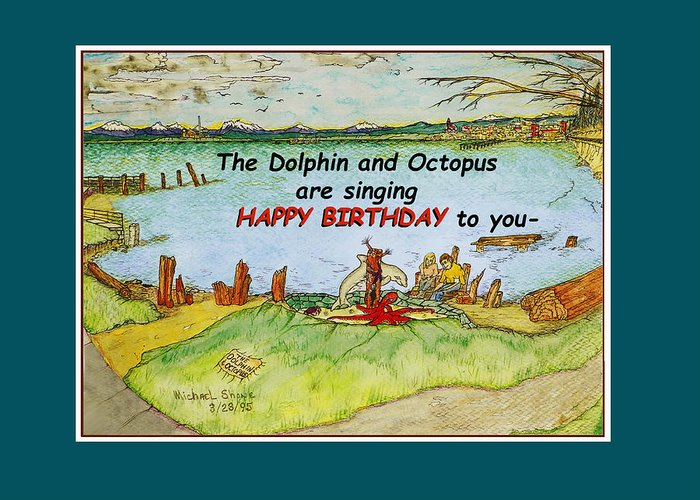 Dolphin And Octopus Singing Happy Birthday Greeting Card For Sale By