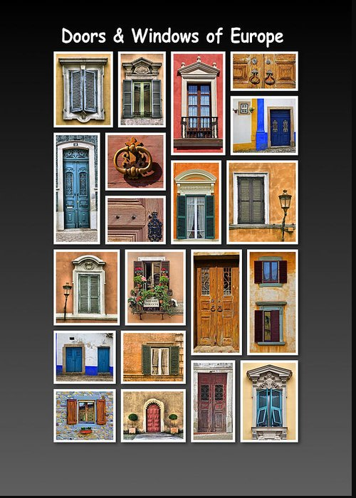 Doors Greeting Card featuring the photograph Doors And Windows Of Europe by David Letts