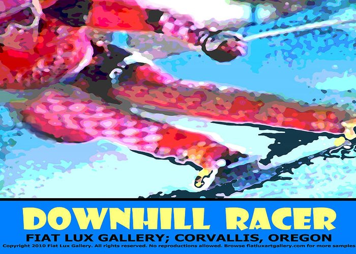 Skiing Greeting Card featuring the digital art Downhill Racer by Michael Moore