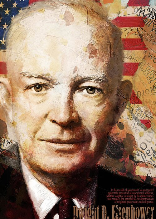 Ike Greeting Card featuring the painting Dwight D. Eisenhower by Corporate Art Task Force