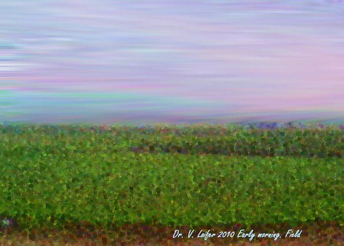 Sky Morning Field Silence Wind Greeting Card featuring the digital art Early Morning. Field by Dr Loifer Vladimir