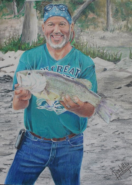 Love The Detail You Can Achieve With Color Pencil This Portrait Is Of A Close Family Friend. A Fun Day Fishing Captured Memories Are Priceless. Greeting Card featuring the painting Eddie's Catch by Charlotte Hastings