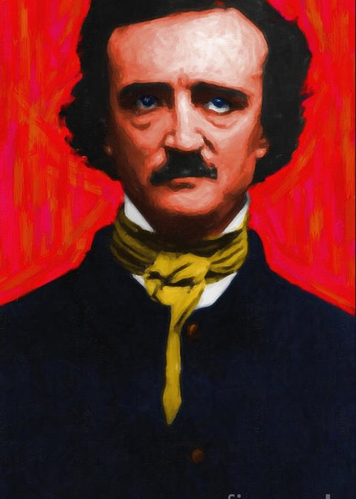 Edgar Greeting Card featuring the photograph Edgar Allan Poe - Painterly by Wingsdomain Art and Photography