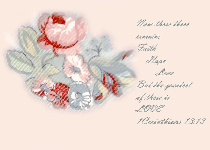 Scripture Greeting Card featuring the photograph Fabric Floral by Linda Phelps