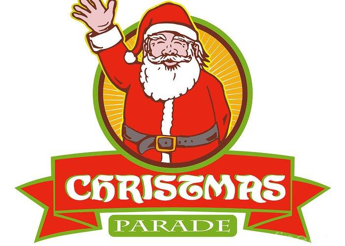 Santa Claus Greeting Card featuring the digital art Father Christmas Santa Claus Parade by Aloysius Patrimonio