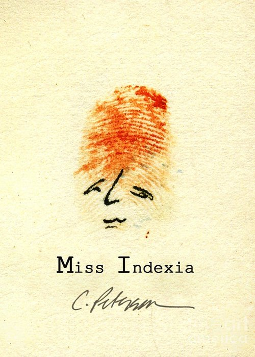 Finger Print Lady Forensic Whimsy Mrs Miss Madam Signed Orange Hair Cathy Peterson Ventura California Listed Artist Watercolor Oil Paint Painting Modern Contemporary Impressionist Impressionism Expressionist Abstract Realism Minimalism Rural Scenes Fantasy Original Works Pen Pencil Graphic Colored Pencils India Ink Gouache Mixed Media House Coffee Fine Design Oeuvre Printmaking Westmont College Santa Barbara Paper Drawings Sketches Experimental Ideas Dekalb 1964 Painter Interpretive Art Greeting Card featuring the painting Finger Prints 1998 Forensic Whimsy Miss Indexia by Cathy Peterson