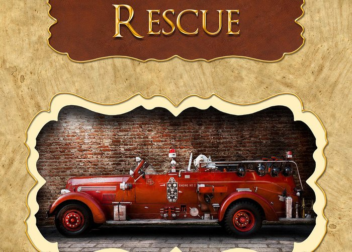 Fireman Greeting Card featuring the photograph Fireman - Rescue - Police by Mike Savad