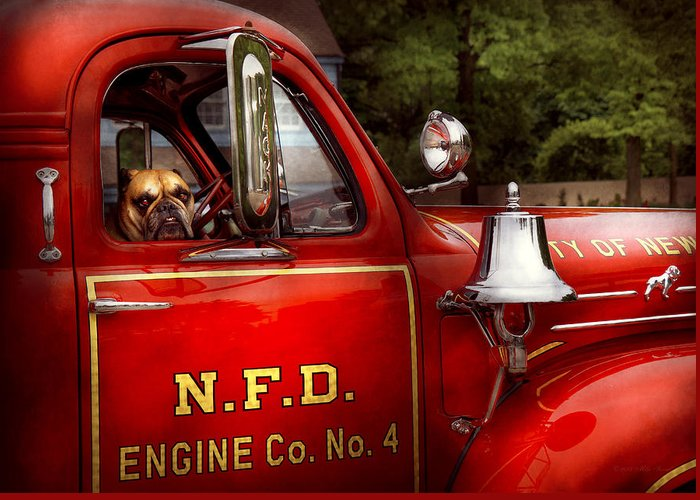 Savad Greeting Card featuring the photograph Fireman - This Is My Truck by Mike Savad