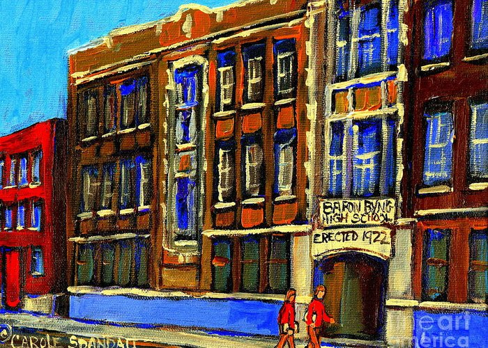 Baron Byng High School Greeting Card featuring the painting Flashback To Sixties Montreal Memories Baron Byng High School Vintage Landmark St. Urbain City Scene by Carole Spandau