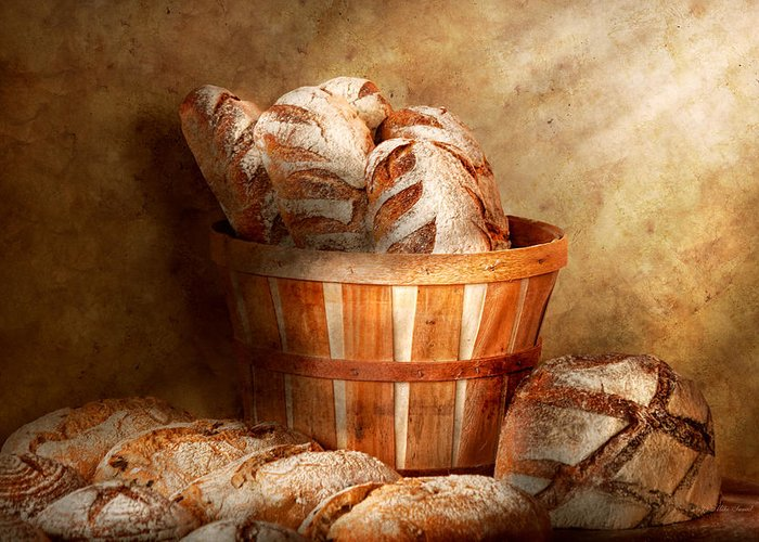 Bread Greeting Card featuring the photograph Food - Bread - Your Daily Bread by Mike Savad