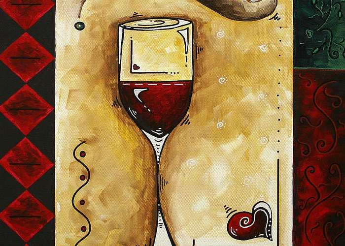 Art Greeting Card featuring the painting For Wine Lovers Only Original Madart Painting by Megan Duncanson