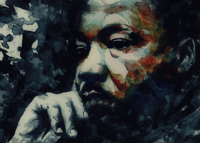 Martin Luther King Jr Greeting Card featuring the painting Martin Luther King -Forgiveness Is Not An Occasional Act It Is A Constant Attitude by Paul Lovering