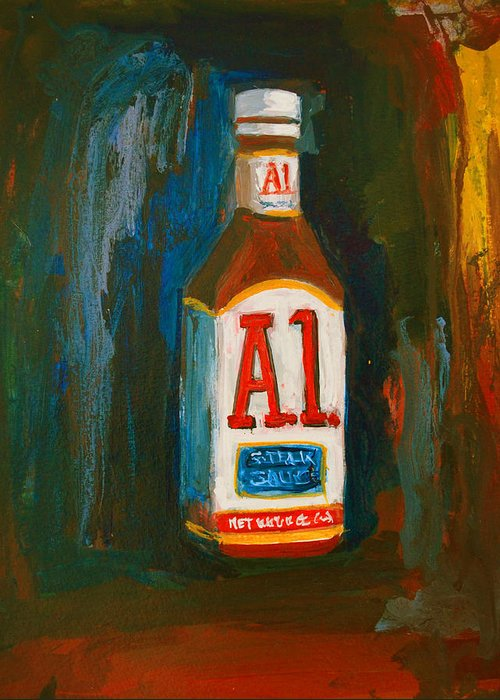 Acrylic Greeting Card featuring the painting Full Flavored - A.1 Steak Sauce by Patricia Awapara