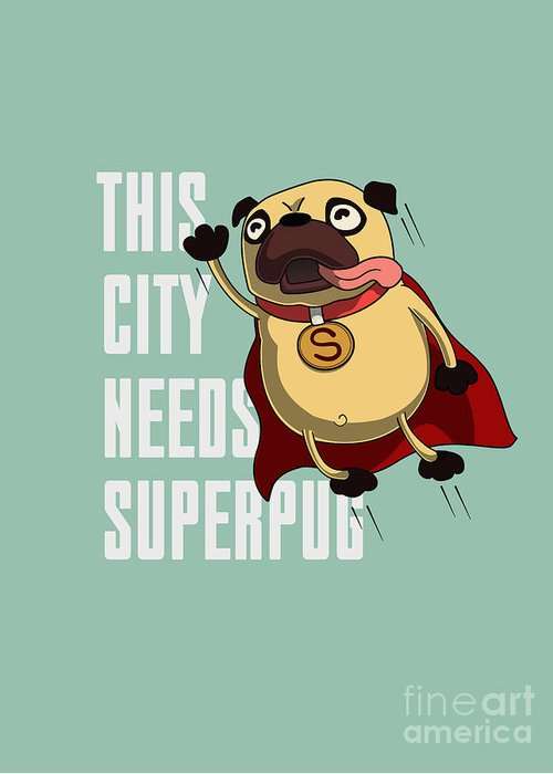 Typography Greeting Card featuring the digital art Funny Cartoon Character Pug Design For by Just draw