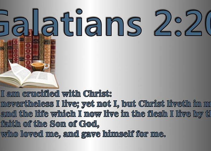 Christ Greeting Card featuring the digital art Galatians 2 20 by Ricky Jarnagin